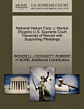 National Helium Corp. V. Morton (Rogers) U.S. Supreme Court Transcript of Record with Supporting Pleadings