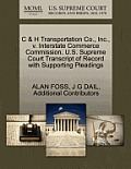 C & H Transportation Co., Inc., V. Interstate Commerce Commission. U.S. Supreme Court Transcript of Record with Supporting Pleadings