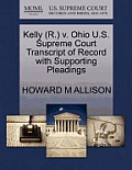 Kelly (R.) V. Ohio U.S. Supreme Court Transcript of Record with Supporting Pleadings