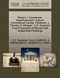 Robert J. Henderson, Superintendent, Auburn Correctional Facility, Petitioner, V. Timothy G. Morgan. U.S. Supreme Court Transcript of Record with Supp