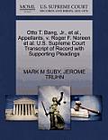 Otto T. Bang, JR., Et Al., Appellants, V. Roger F. Noreen Et Al. U.S. Supreme Court Transcript Of Record With... by Mark M. Suby
