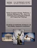 British European Airways, Petitioner, V. Abraham Benjamins, Etc., et al. U.S. Supreme Court Transcript of Record with Supporting Pleadings