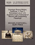 Domingo Roque Molina, Petitioner, V. Paul T. Richardson Et Al. U.S. Supreme Court Transcript Of Record With... by Michael R. Mitchell