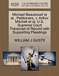 Michael Beaubouef et al., Petitioners, V. Arthur Mitchell et al. U.S. Supreme Court Transcript of Record with Supporting Pleadings
