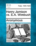 Henry Jamison vs. E.A. Wimbush
