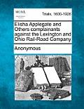 Elisha Applegate and Others Complainants Against the Lexington and Ohio Rail-Road Company