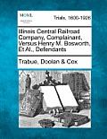 Illinois Central Railroad Company, Complainant, Versus Henry M. Bosworth, et al., Defendants