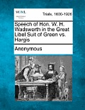 Speech of Hon. W. H. Wadsworth in the Great Libel Suit of Green vs. Hargis