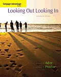 Looking Out Looking In-advantage Book (14TH 14 Edition)