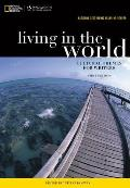 National Geographic Reader: Living in the World: Cultural Themes for Writers (with eBook Printed Access Card)