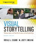 Cengage Advantage Books Visual Storytelling Videography & Post Production in the Digital Age Book Only