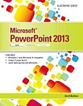 Microsoft PowerPoint 2013: Illustrated Brief (Illustrated)