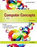 Computer Concepts : Essentials (4TH 14 Edition)