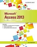 Microsoft Access 2013 Illustrated Brief