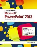 Illustrated Course Guide: Microsoft PowerPoint 2013 Advanced