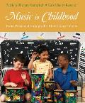 Music in Childhood From Preschool Through the Elementary Grades Book Only