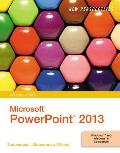 Microsoft Powerpoint 2013, Introductory (14 Edition)