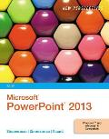 New Perspectives on Microsoft Office Powerpoint 2013, Brief (14 Edition)