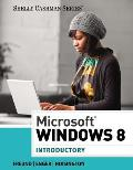 Microsoft Windows 8 : Introductory (13 Edition)