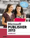 Microsoft Publisher 2013 : Complete (14 Edition)
