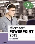 Microsoft PowerPoint 2013: Complete (Shelly Cashman)