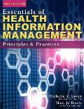Essentials of Health Information Management: Principles and Practices (Includes Premium Web Site Printed Access Card)
