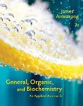 General, Organic and Biochemistry : Applied Approach (2ND 15 Edition)