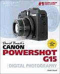 David Buschs Canon Powershot G15 Guide to Digital Photography