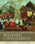 Western Civilization, Volume B: 1300-1815
