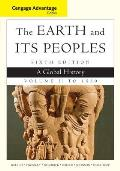 Earth and Its Peoples, Advantage Edition, Volume I (6TH 15 Edition)