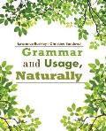 Grammar and Usage, Naturally (15 Edition)