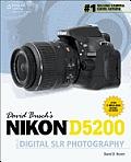 David Busch S Nikon D5200 Guide to Digital Slr Photography