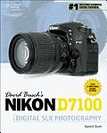 David Buschs Nikon D7100 Guide to Digital Slr Photography