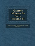 Gazette M Dicale de Paris, Volume 61