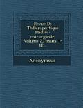 Revue de Th Erapeutique Medico-Chirurgicale, Volume 2, Issues 1-12...