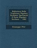 Biblioteca Delle Tradizioni Popolari Siciliane: Spettacoli E Feste Popolari Siciliane ... 1881