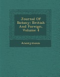 Journal of Botany: British and Foreign, Volume 4