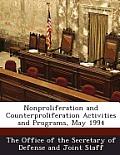 Nonproliferation and Counterproliferation Activities and Programs, May 1994