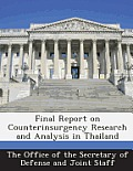 Final Report on Counterinsurgency Research and Analysis in Thailand