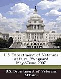 U.S. Department of Veterans Affairs: Vanguard May/June 2007
