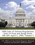 1999 Code of Federal Regulations: Title 21 Food and Drugs Parts 100-169: April 1, 1999, Volume 2