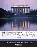 Rules Committee Print 112-13: Text of H.R. 3581, the Budget and Accounting Transparency Act of 2012: February 1, 2012