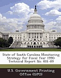 State of South Carolina Monitoring Strategy for Fiscal Year 1990: Technical Report No. 001-89