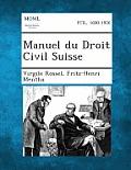 Manuel Du Droit Civil Suisse, Tome II