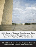 2003 Code of Federal Regulations: Title 40 Protection of Environment, Parts 266-282: July 1, 2003, Volume 24