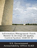 Information Management: Funds Needed to Develop CPI Quality Control System: Ggd-83-32