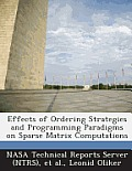 Effects of Ordering Strategies and Programming Paradigms on Sparse Matrix Computations