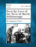 Town By-Laws of the Town of North Attleborough.