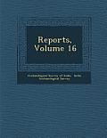 Reports, Volume 16