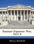 Russian-Japanese War, Part 6